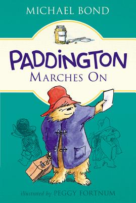 Paddington Marches On Cover Image