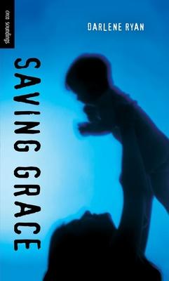 Saving Grace (Orca Soundings) Cover Image