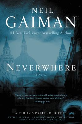 Cover of Neverwhere Author's Preferred Text Edition by Neil Gaiman