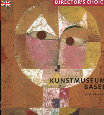 Kunstmuseum Basel: Director's Choice Cover Image