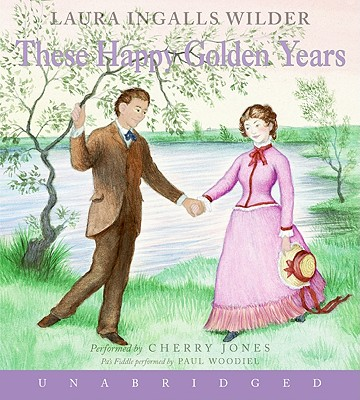 These Happy Golden Years CD (Little House #8) Cover Image
