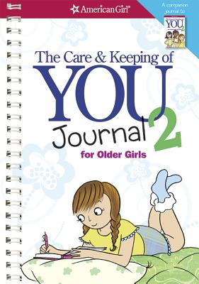 The Care and Keeping of You 2 Journal for Older Girls (American Girl) Cover Image