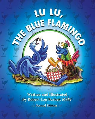 Lu Lu, the Blue Flamingo (Second Edition) Cover