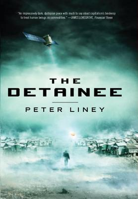 The Detainee (Hardcover) By Peter Liney