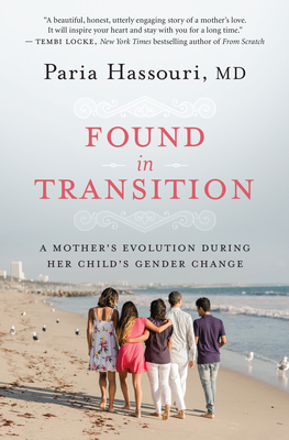 Found in Transition: A Mother's Evolution During Her Child's Gender Change Cover Image