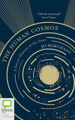 The Human Cosmos: A Secret History of the Stars Cover Image