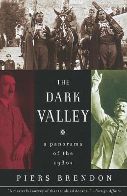 The Dark Valley: A Panorama of the 1930s Cover Image