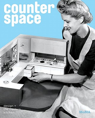 Counter Space: Design and the Modern Kitchen Cover Image