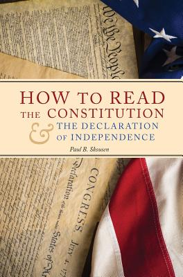 How to Read the Constitution and the Declaration of Independence Cover Image