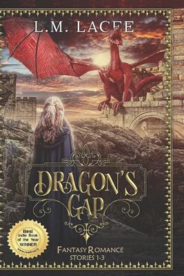 Dragon's Gap: Dragon Alpha Female Shifter Romance Stories 1-3 Cover Image