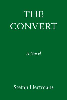 The Convert: A Novel Cover Image