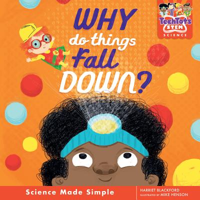 Cover for Why Do Things Fall Down?