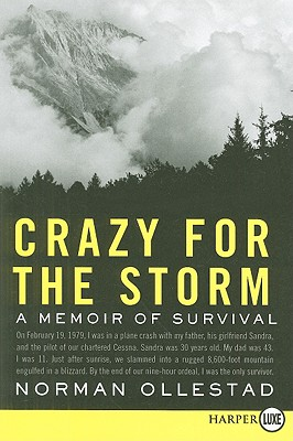 Crazy for the Storm LP: A Memoir of Survival Cover Image