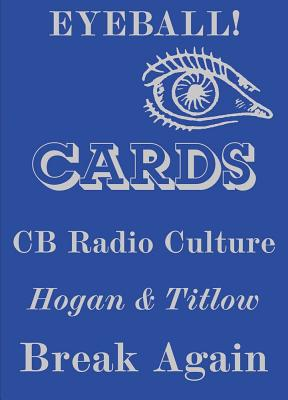 Eyeball Cards: The Art of British CB Radio Culture Cover Image
