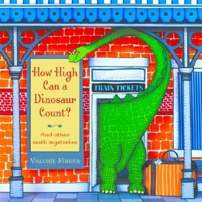 How High Can a Dinosaur Count? Cover