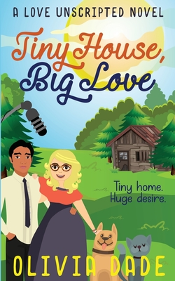 Tiny House, Big Love Cover Image