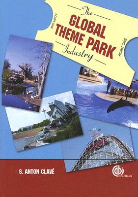 The Global Theme Park Industry Cover Image