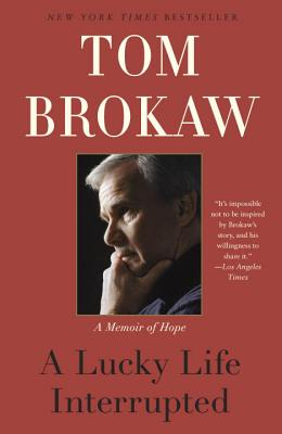 A Lucky Life Interrupted: A Memoir of Hope Cover Image