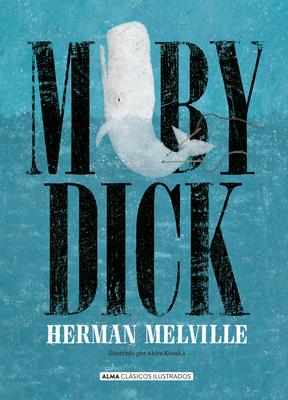 Moby Dick (Clásicos ilustrados) Cover Image