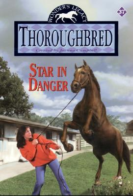 Thoroughbred #37: Star in Danger Cover Image