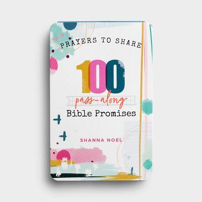 Prayers to Share 100 Bible Promises: 100 Pass- Along Bible Promises Cover Image