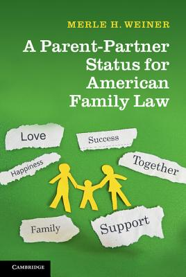 A Parent-Partner Status for American Family Law Cover Image