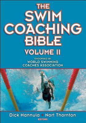 The Swim Coaching Bible, Volume II (The Coaching Bible) Cover Image