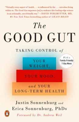 The Good Gut: Taking Control of Your Weight, Your Mood, and Your Long-term Health Cover Image