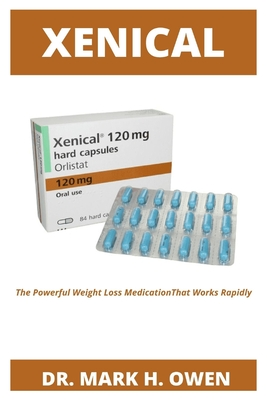 Xenical: The Powerful Weight Loss Medication That Works Rapidly Cover Image