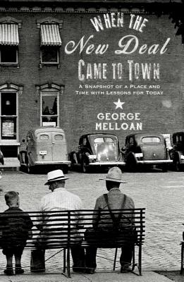 When the New Deal Came to Town Cover