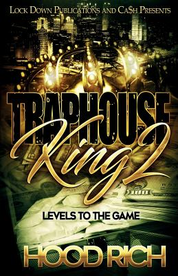 Traphouse King 2: Levels to the Game Cover Image