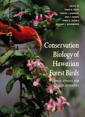 Cover for Conservation Biology of Hawaiian Forest Birds