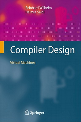 Compiler Design: Virtual Machines Cover Image