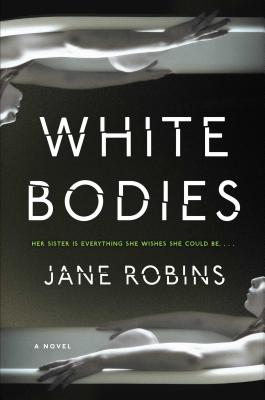 White Bodies: An Addictive Psychological Thriller Cover Image