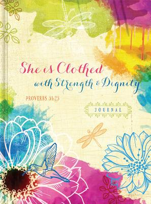 Cover for She is Clothed with Strength & Dignity (Signature Journals)
