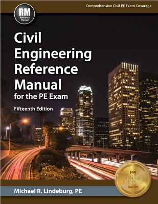 Civil Engineering Reference Manual for the PE Exam Cover Image
