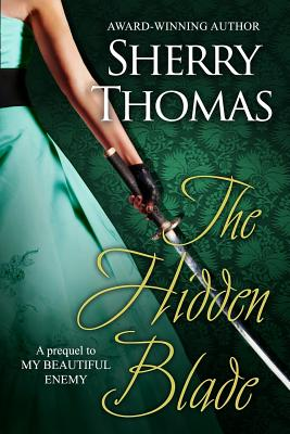 The Hidden Blade: A Prequel to My Beautiful Enemy Cover Image