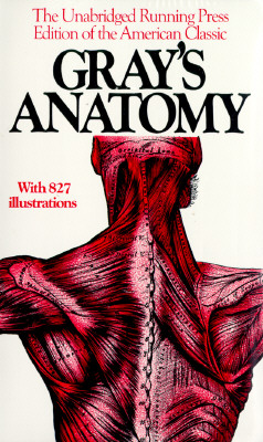 Gray's Anatomy: The Unabridged Running Press Edition Of The American Classic Cover Image