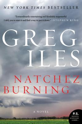 Natchez Burning: A Novel (Penn Cage #4) Cover Image