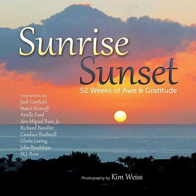 Sunrise, Sunset: 52 Weeks of Awe and Gratitude Cover Image