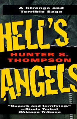 Hell's Angels: A Strange and Terrible Saga Cover Image
