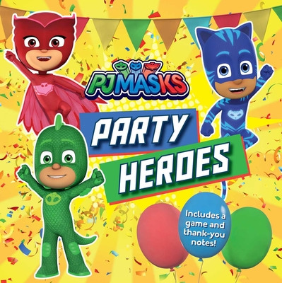 Party Heroes (PJ Masks) Cover Image