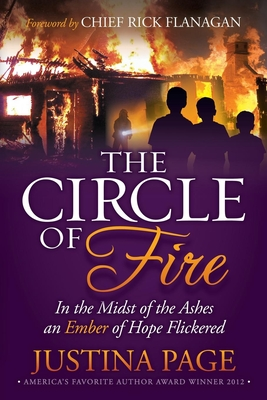 The Circle of Fire: In the Midst of the Ashes an Ember of Hope Flickered (Morgan James Faith) Cover Image