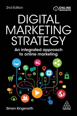 Digital Marketing Strategy: An Integrated Approach to Online Marketing Cover Image