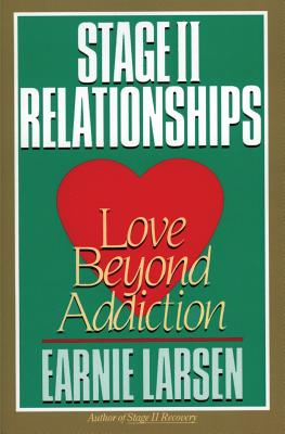 Stage II Relationships: Love Beyond Addiction Cover Image