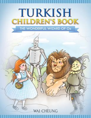 Turkish Children's Book: The Wonderful Wizard Of Oz Cover Image