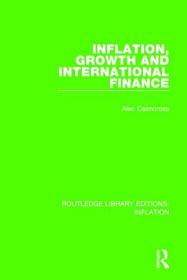 Inflation, Growth and International Finance (Routledge Library Editions: Inflation) Cover Image