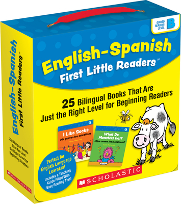 English-Spanish First Little Readers: Guided Reading Level B (Parent Pack): 25 Bilingual Books That are Just the Right Level for Beginning Readers Cover Image