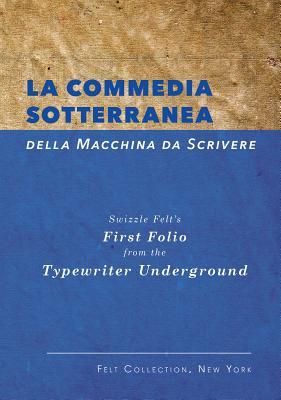 La Commedia Sotterranea Della Macchina Da Scrivere Cover Image