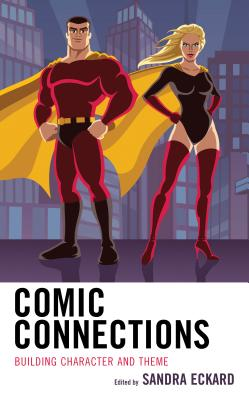 Comic Connections: Building Character and Theme Cover Image